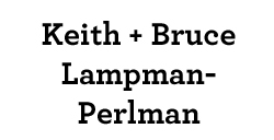 Keith and Bruce Lampman-Perlman