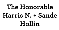 The Honorable Narris N. and Sande Hollin