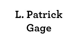 L. Patrick Gage