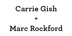 Carrie Gish and Marc Rockford