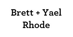 Brett & Yael Rhode