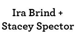 Ira Brind & Stacey Spector