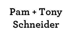 Pam & Tony Schneider