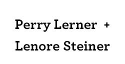 Perry Lerner & Lenore Steiner