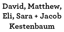 David, Matthew,  Eli, Sara + Jacob  Kestenbaum