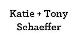 Katie & Tony Schaeffer