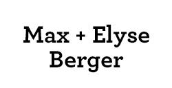 Max & Elyse Berger